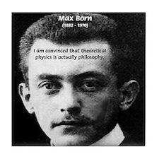 Philosopher / Scientist: Max Born Tile Coaster