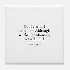 MARK  14:29 Tile Coaster