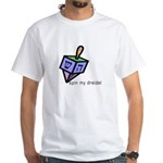 Spin My Dreidel White T-Shirt