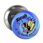 "Torah is My Dance Partner 2.25"" Button (10 pack)"