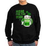 Here For The Beer! Sweatshirt (dark)
