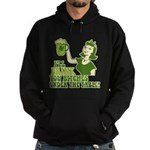 Drink You Bitches Under The Table Hoodie (dark)