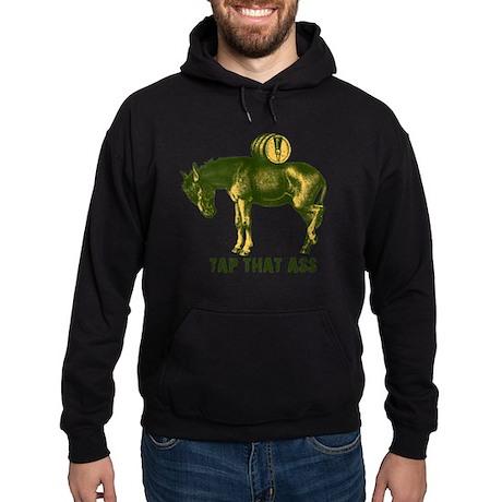 Tap That Ass T-Shirts Hoodie (dark)