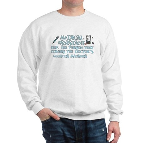 Medical Assistant Covers.... Sweatshirt