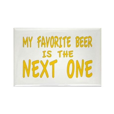 My favorite beer is the next one Rectangle Magnet