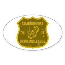 Tambourinist Drinking League Oval Stickers