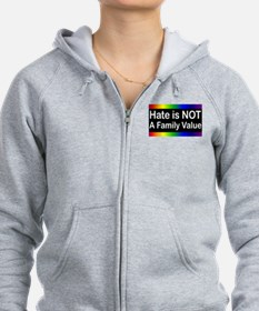 Hate is Not a Family Value Zip Hoodie
