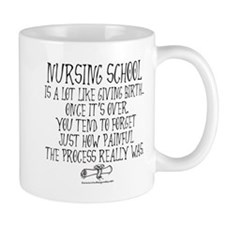 Nursing School like Birth Mug