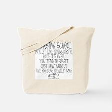 Nursing School like Birth Tote Bag
