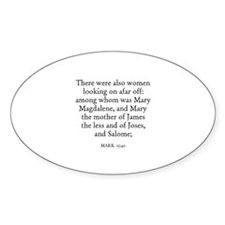 MARK 15:40 Oval Decal