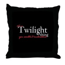 Twilight Thing Throw Pillow