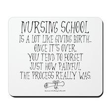 Nursing School like Birth Mousepad