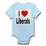 I Love Liberals Infant Creeper