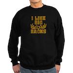 I Like Big Racks Sweatshirt (dark)