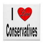 I Love Conservatives Tile Coaster