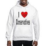 I Love Conservatives (Front) Hooded Sweatshirt