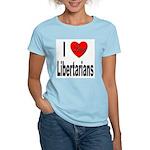 I Love Libertarians (Front) Women's Pink T-Shirt