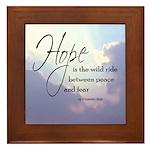 Hope, a Wild Ride - Framed Tile