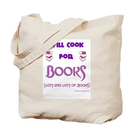 Will Cook For Books Tote Bag