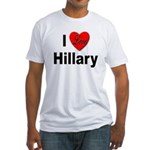 I Love Hillary (Front) Fitted T-Shirt