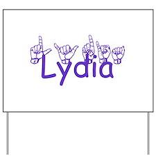 Lydia Yard Sign