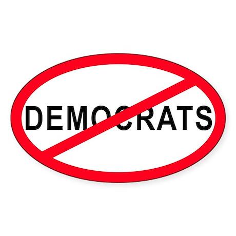 Anti-Democrats Oval Sticker