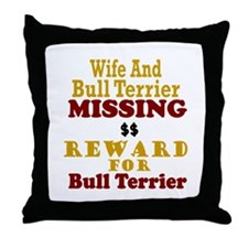 Wife & Bull Terrier Missing Throw Pillow
