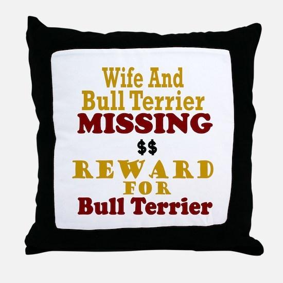 Wife & Bull Terrier Missing Throw Pillow