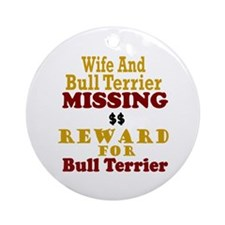 Wife & Bull Terrier Missing Ornament (Round)