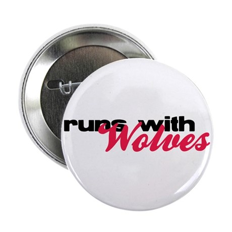 """Runs With Wolves 2.25"""" Button (100 pack)"""