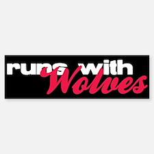Runs With Wolves Bumper Bumper Bumper Sticker