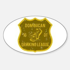 Dominican Drinking League Oval Decal