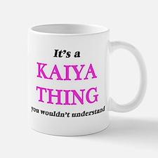 It's a Kaiya thing, you wouldn't unde Mugs