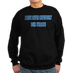 I didn't know Sweatshirt (dark)