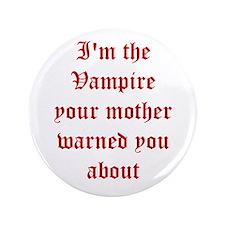 """I'm the Vampire 3.5"""" Button"""