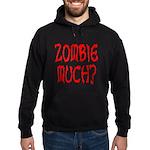 Zombie Much? Hoodie (dark)