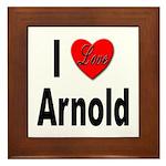 I Love Arnold Framed Tile