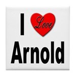 I Love Arnold Tile Coaster