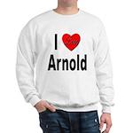 I Love Arnold (Front) Sweatshirt