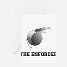 The Enforcer Ref Greeting Card