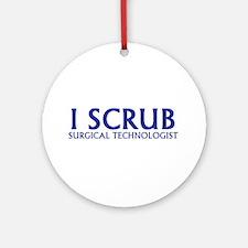 I SCRUB ST Ornament (Round)