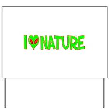 I Love-Alien Nature Yard Sign