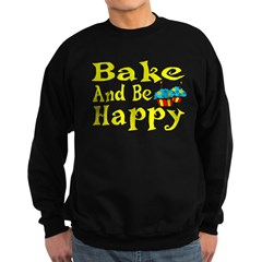Bake And Be Happy Sweatshirt