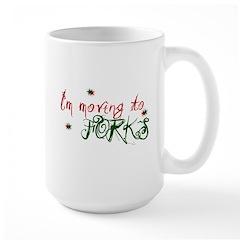 """""""I'm Moving to Forks"""" Large Mug"""