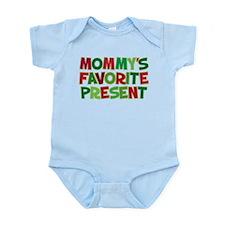 MOMMY'S FAVORITE PRESENT Infant Bodysuit