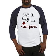 SAY IT. Vampire. (FRONT DESIG Baseball Jersey