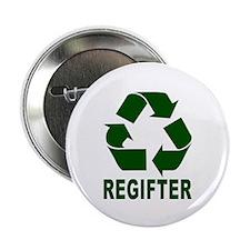 """Regifter 2.25"""" Button (100 pack)"""