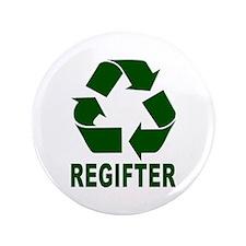 """Regifter 3.5"""" Button"""