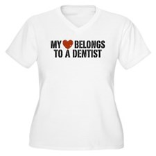 My Heart Belongs to a Dentist T-Shirt