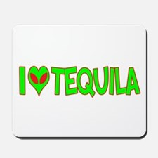 I Love-Alien Tequila Mousepad